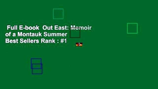 Full E-book  Out East: Memoir of a Montauk Summer  Best Sellers Rank : #1