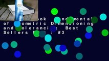 Full E-book  Fundamentals of Geometric Dimensioning and Tolerancing  Best Sellers Rank : #3