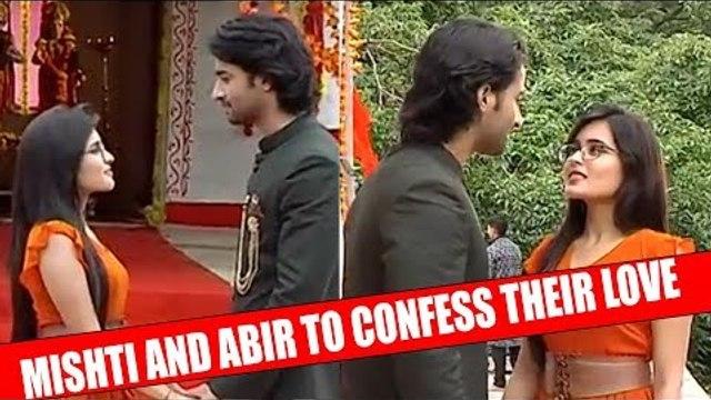 Yeh Rishtey Hain Pyaar Ke: Mishti and Abir to confess their love