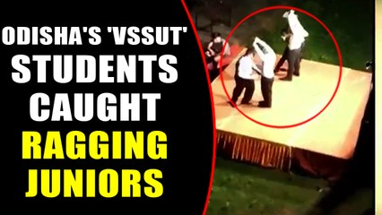 Odisha's VSSUT senior students caught on camera ragging juniors, Video viral | Oneindia News