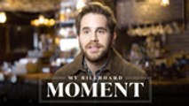 Ben Platt Recalls When 'Found/Tonight' Entered Billboard's Hot 100 Chart | My Billboard Moment