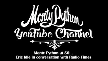 Monty Python at 50 - Eric Idle in conversation with Radio Times