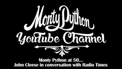 Monty Python at 50 - John Cleese in conversation with Radio Times