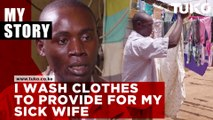 I wash clothes to provide for my wife : Gideon Weru