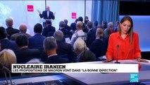 """Nucléaire iranien : les propositions de Macron vont dans la """"bonne direction"""""""