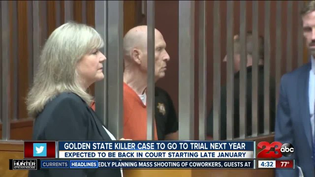 Golden State Killer case to go to trial next year