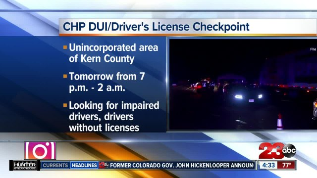 California Highway Patrol to conduct DUI checkpoint in Kern County