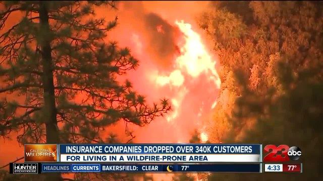 Insurance companies dropped over 340,000 customers due to wildfires