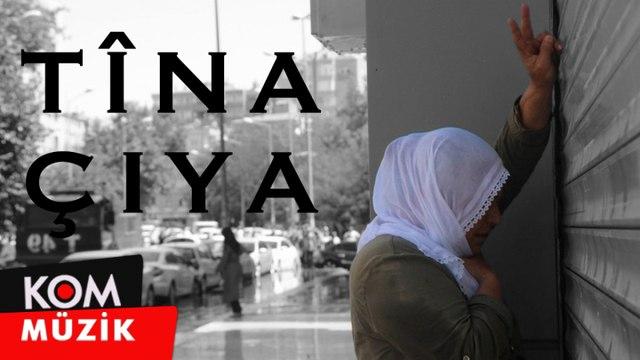 Tîna Çiya - [2019 © Kom Müzik]