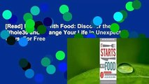 [Read] It Starts With Food: Discover the Whole30 and Change Your Life in Unexpected Ways  For Free