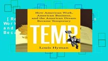 [Read] Temp: How American Work, American Business, and the American Dream Became Temporary  For
