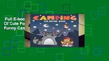 Full E-book  Camping Coloring Book: Of Cute Forest Wildlife Animals and Funny Camp Quotes - A S