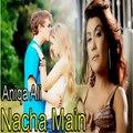 Nacha Mein - Aniqa Ali - Party Song - Gaane Shaane