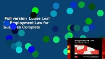 Full version  Loose Leaf for Employment Law for Business Complete