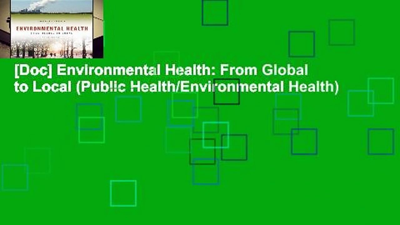 [Doc] Environmental Health: From Global to Local (Public Health/Environmental Health)
