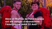 Pékin Express  Steve et Martine forcés de partir, racontent les coulisses de leur éviction
