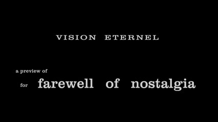 Vision Eternel - A Preview Of For Farewell Of Nostalgia