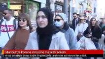 İstanbul'da korona virüsüne maskeli önlem