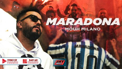 Mouh Milano - Maradona Official Video Clip 2020