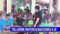 Total lockdown, ipinatupad sa Davao Occidental vs ASF