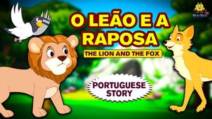 O Leão E A Raposa | Contos de Fadas | Histórias de crianças portuguesas | Contos Infantis