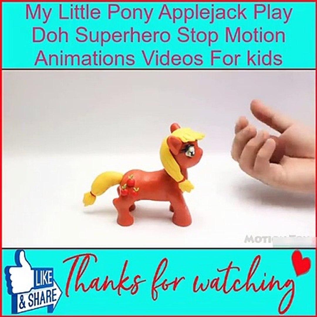 - My Little Pony Applejack Play Doh Superhero Stop Motion Animations