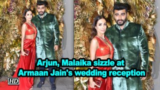 Arjun Kapoor, Malaika Arora sizzle at Armaan Jain's wedding reception
