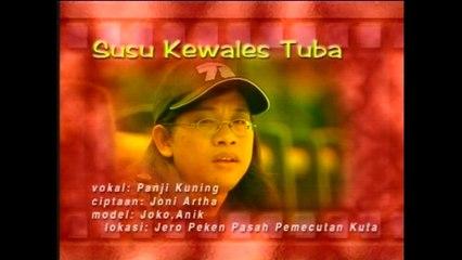 Panji Kuning - Susu Kewales Tuba [OFFICIAL VIDEO]