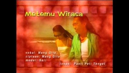 Mang Gita - Metemu Wirasa [OFFICIAL VIDEO]