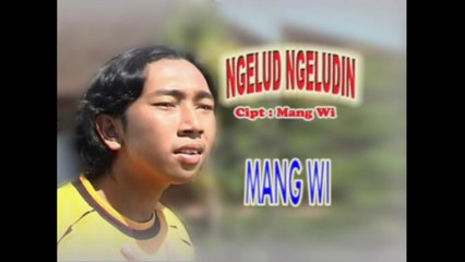 Mang Wi - Ngelud - Ngeludin [OFFICIAL VIDEO]