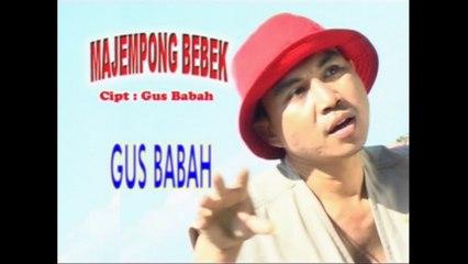 Gus Babah - Majempong Bebek [OFFICIAL VIDEO]