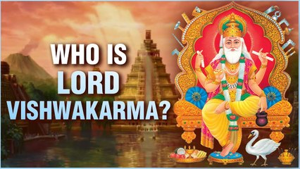 भगवान विश्वकर्मा | Lord Vishwakarma - The Creator of Heaven & Dwarka | Facts,Stories,Architectures