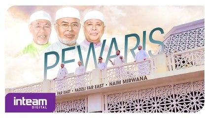 Far East, Fadzli Far East, Naim Mirwana - Pewaris (Official Music Video)