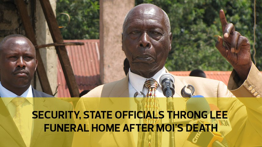 Security, State officials throng Lee Funeral Home after Moi's death