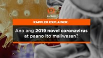 EXPLAINER: Ano ang novel coronavirus at paano ito maiiwasan?
