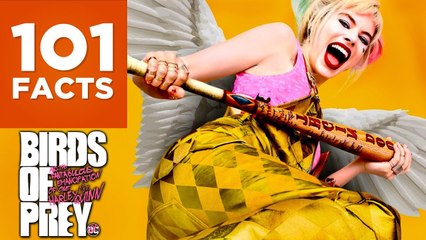 101 Facts About Birds of Prey And The Fantabulous Emancipation of One Harley Quinn