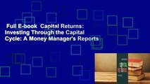 Full E-book  Capital Returns  Investing Through the Capital Cycle  A Money Managers Reports