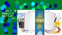 Full E-book  Explorers: Amazing Tales of the World's Greatest Adventures  For Free