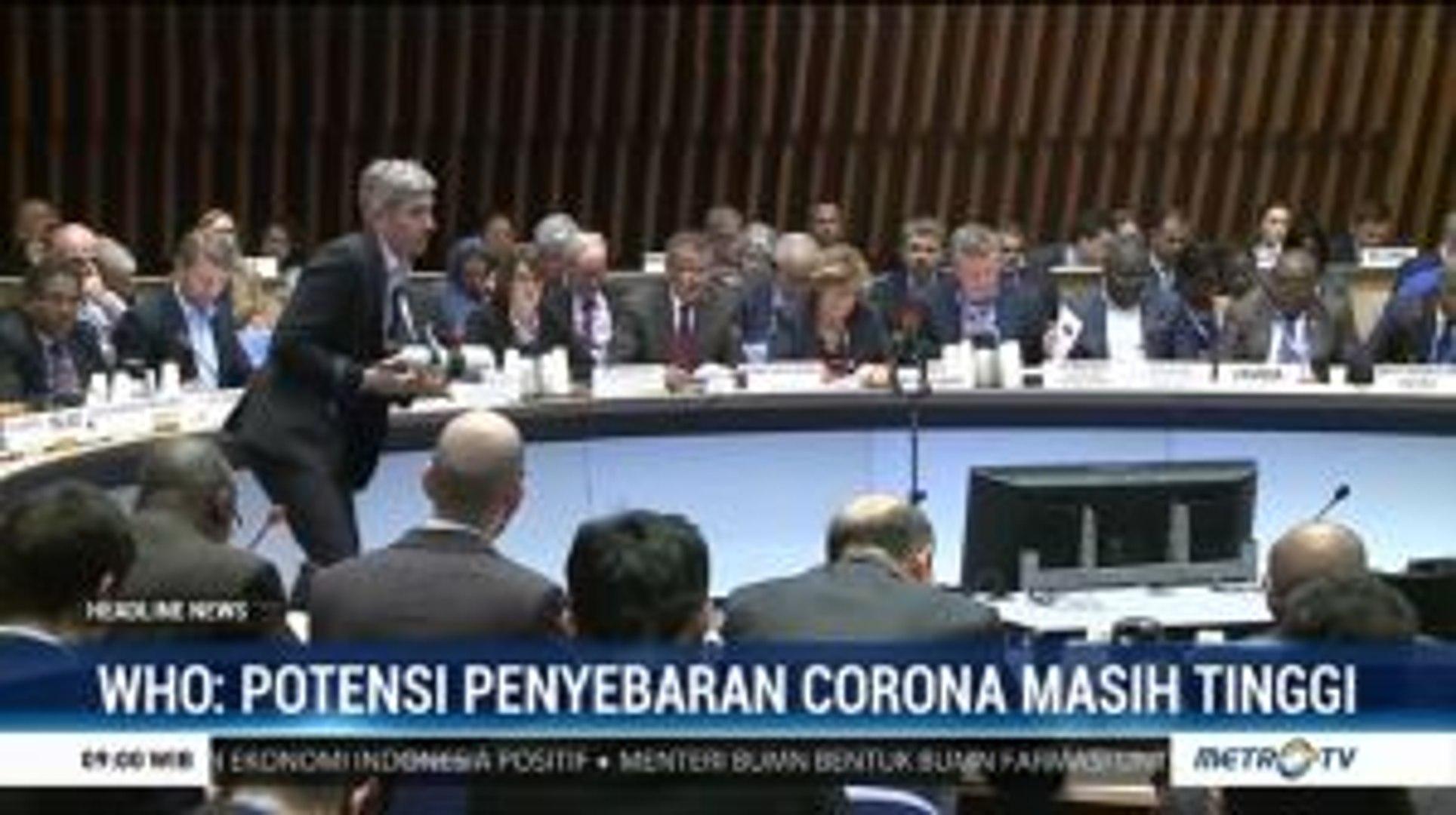 WHO: Potensi Penyebaran Virus Corona Masih Tinggi