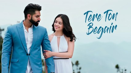 Tere Ton Begair (Full Song) Parmish Verma  Manjit Sahota  Rocky Mental  Latest Punjabi Songs 2020