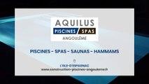 Aquilus Piscines et Spas, constructeur de piscines et aménagement extérieur, près d'Angoulême