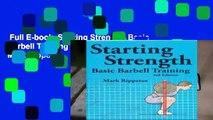 Full E-book  Starting Strength: Basic Barbell Training (3rd Edition) by Mark Rippetoe