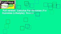 Full version  Calculus For Dummies (For Dummies (Lifestyle))  Review