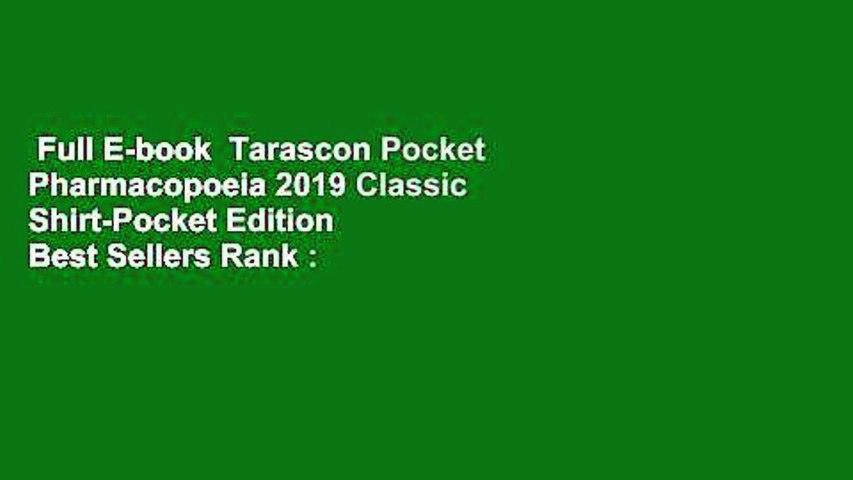 Full E-book  Tarascon Pocket Pharmacopoeia 2019 Classic Shirt-Pocket Edition  Best Sellers Rank :