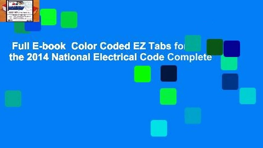 Full E-book  Color Coded EZ Tabs for the 2014 National Electrical Code Complete
