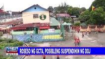 Pag-proseso ng GCTA, posibleng suspendihin ng DOJ