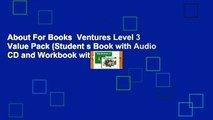 About For Books  Ventures Level 3 Value Pack (Student s Book with Audio CD and Workbook with Audio
