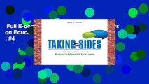 Full E-book  Taking Sides: Clashing Views on Educational Issues  Best Sellers Rank : #4