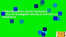 F.R.E.E [D.O.W.N.L.O.A.D] The Road Back to You: An Enneagram Journey to Self-Discovery (Road Back