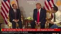 """- G7 Zirvesi'nde Trump- Sisi Görüşmesi- ABD Başkanı Donald Trump: - """"İran'la Yeni Bir Nükleer..."""